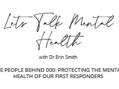 Let's Talk Mental Health - with Dr Erin Smith